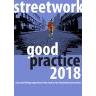 Street Work Good Practices 2018