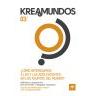 Kreamundos 3: ¿Cómo interesamos a los y las adolescentes en los asuntos del mundo?