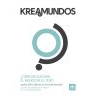 Kreamundos 1: ¿Cómo me gustaría el mundo en 2030?